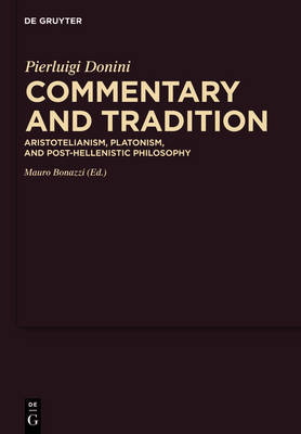 Commentary and Tradition by Pierluigi Donini