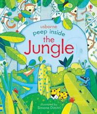 Peep Inside the Jungle by Anna Milbourne