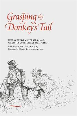 Grasping the Donkey's Tail by Peter Eckman