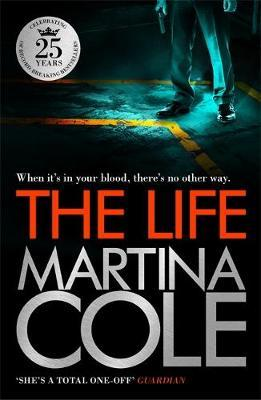 The Life by Martina Cole