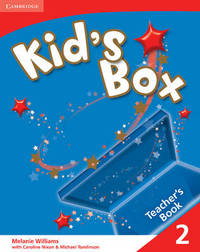 Kid's Box 2 Teacher's Book: Level 2 by Melanie Williams