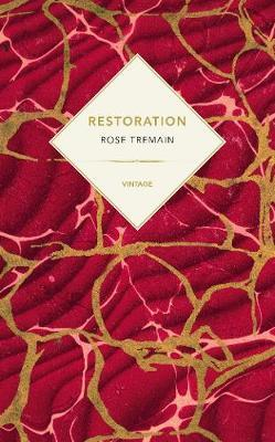 Restoration (Vintage Past) by Rose Tremain