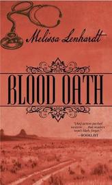 Blood Oath by Melissa Lenhardt
