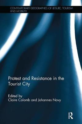 Protest and Resistance in the Tourist City image