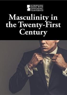 Masculinity in the Twenty-First Century image