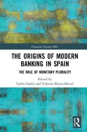 The Origins of Modern Banking in Spain