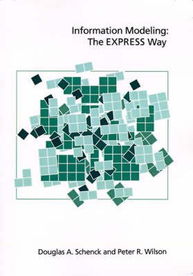 Information Modeling: The EXPRESS Way by Douglas A. Schenck image