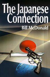 The Japanese Connection by Bill McDonald image