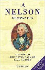 A Nelson Companion: A Guide to the Royal Navy of Jack Aubrey image