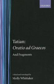 Oratio ad Graecos and fragments by Tatian image