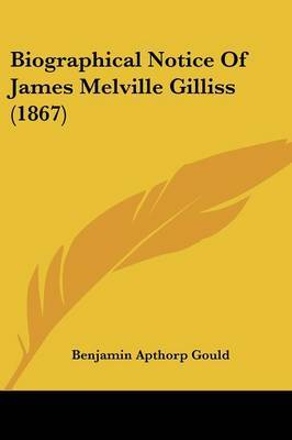 Biographical Notice Of James Melville Gilliss (1867) by Benjamin Apthorp Gould image