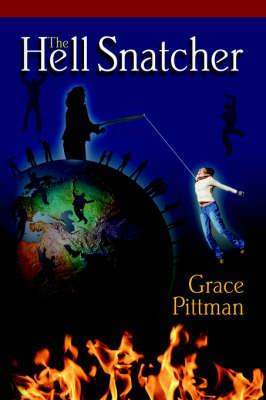 The Hell Snatcher by Grace Pittman
