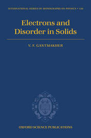 Electrons and Disorder in Solids by V.F. Gantmakher image