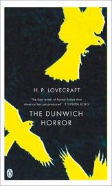 The Dunwich Horror: and Other Stories by H.P. Lovecraft