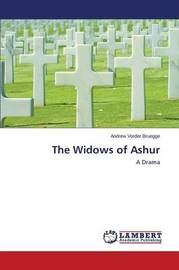 The Widows of Ashur by Vorder Bruegge Andrew
