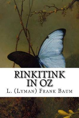 Rinkitink in Oz by L (Lyman) Frank Baum
