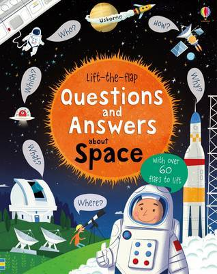 Lift-The-Flap Questions and Answers About Space by Katie Daynes image