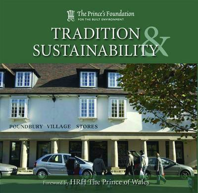 Tradition and Sustainability by Prince's Foundation