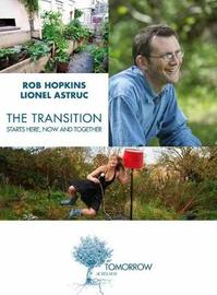 Transition Starts Here, Now and Together by Rob Hopkins image