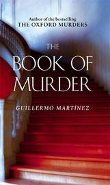 The Book of Murder by Guillermo Martinez image
