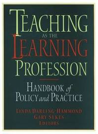 Teaching as the Learning Profession
