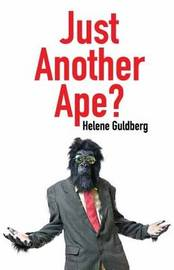 Just Another Ape? by Helene Guldberg image