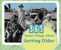 365 Great Things about Getting Older by Barbour Publishing, Inc. image