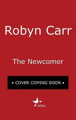 The Newcomer by Robyn Carr image