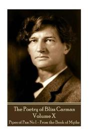 The Poetry of Bliss Carman - Volume X by Bliss Carman image