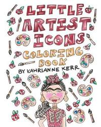 Little Artist Icons Coloring Book by Kahrianne Kerr image