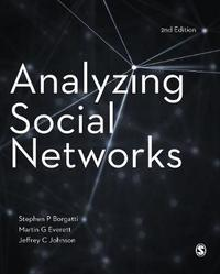 Analyzing Social Networks by Stephen P Borgatti