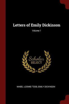 Letters of Emily Dickinson; Volume 1 by Mabel Loomis Todd image