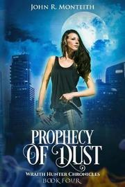 Prophecy of Dust by John R Monteith image