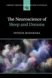 Cambridge Fundamentals of Neuroscience in Psychology by Patrick McNamara