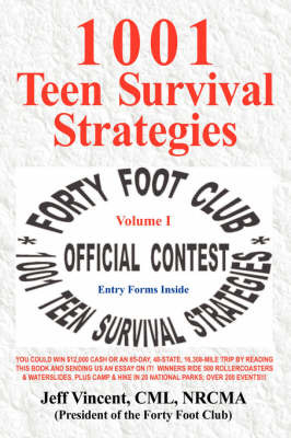 1001 Teen Survival Strategies by Jeff Vincent CML NRCMA image