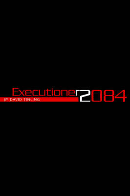 Executioner 2084 by David Tinling image