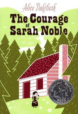 The Courage of Sarah Noble by Alice Dalgliesh image