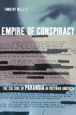 Empire of Conspiracy by Timothy Melley
