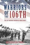 Warriors of the 106th by Martin King