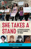 She Takes a Stand by Michael Elsohn Ross
