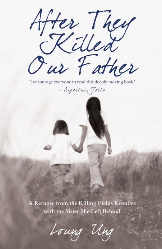 After They Killed Our Father by Loung Ung