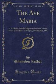 The Ave Maria, Vol. 36 by Unknown Author image