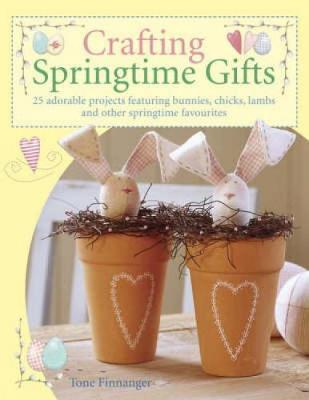 Crafting Springtime Gifts by Tone Finnanger