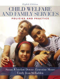 Child Welfare and Family Services by Susan Whitelaw Downs image