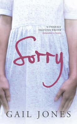 Sorry by Gail Jones