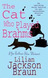 The Cat Who Played Brahms (The Cat Who... Mysteries, Book 5) by Lilian Jackson Braun image