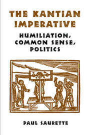 The Kantian Imperative by Paul Saurette image