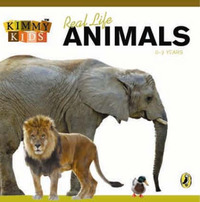 Kimmy Kids: Real Life Animals by Kimberley Kent image