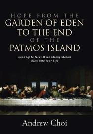 Hope from the Garden of Eden to the End of the Patmos Island by Andrew Choi image