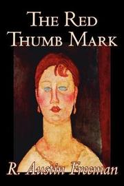 The Red Thumb Mark by R.Austin Freeman image